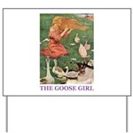 The Goose Girl Yard Sign
