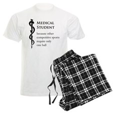 Medical Student Because... Pajamas