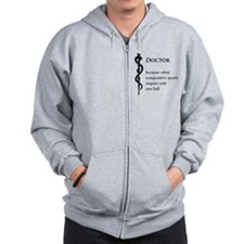 Doctor Because... Zip Hoodie