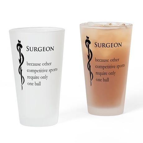 Surgeon Because... Drinking Glass