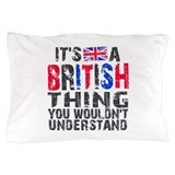 British thing Pillow Cases