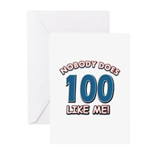 Nobody does 100 like me Greeting Cards (Pk of 10)