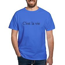 Cest la vie (black) T-Shirt