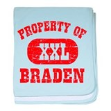 Property Of Braden baby blanket