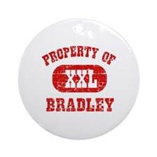 Property Of Bradley Ornament (Round)