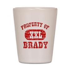Property Of Brady Shot Glass