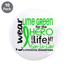 "Hero in Life 2 Lymphoma 3.5"" Button (10 pack)"