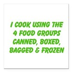I Cook Merchandise Square Car Magnet 3