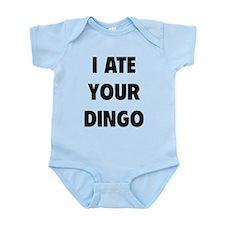 I Ate Your Dingo Infant Bodysuit