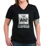 Element of Surprise Shirt