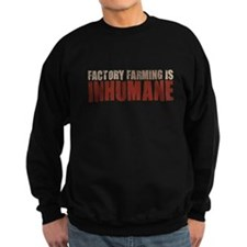 Factory Farming Sweatshirt