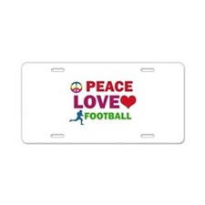 Peace Love Football Designs Aluminum License Plate