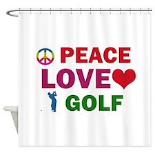 Peace Love Golf Designs Shower Curtain