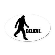 BELIEVE IN BIGFOOT Oval Car Magnet