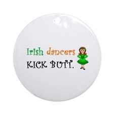 Irish Dancers Kick Butt Ornament (Round)