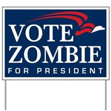 Vote Zombie Yard Sign 4