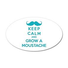 Keep calmd and grow a moustache 22x14 Oval Wall Pe