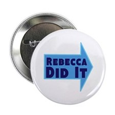 "Personalized She Did It 2.25"" Button (100 pack)"