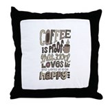 Coffee Is Proof That God Loves Us Throw Pillow