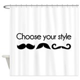 Choose your style Shower Curtain