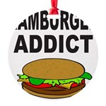 HAMBURGER ADDICT Round Ornament