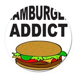 HAMBURGER ADDICT Round Car Magnet
