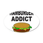 HAMBURGER ADDICT Oval Car Magnet