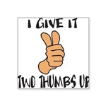 TWO THUMBS UP Square Sticker 3