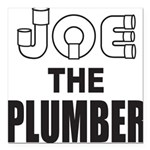 JOE THE PLUMBER Square Car Magnet 3