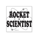 ROCKET SCIENTIST Square Sticker 3