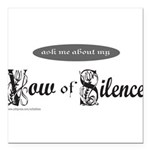 VOW OF SILENCE Square Car Magnet 3