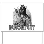 BLACKFEET INDIAN CHIEF Yard Sign