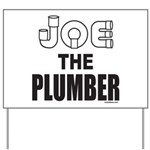 JOE THE PLUMBER Yard Sign