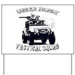 Urban Zombie Tactical Squad Yard Sign