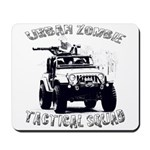 Urban Zombie Tactical Squad Mousepad