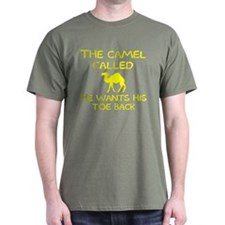 The Camel Called He Wants His Toe Back T-Shirt