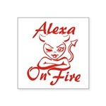 Alexa On Fire Square Sticker 3
