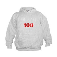 Keep it 100 Hoodie