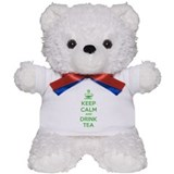 Keep calm and drink tea Teddy Bear