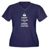 Keep calm and drink coffee Women's Plus Size V-Nec