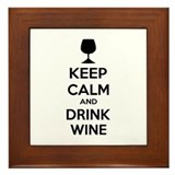 Keep calm and drink wine Framed Tile