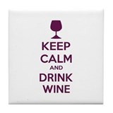 Keep calm and drink wine Tile Coaster
