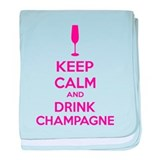 Keep calm and drink champagne baby blanket