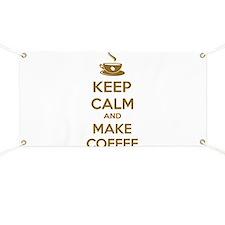 Keep calm and make coffee Banner