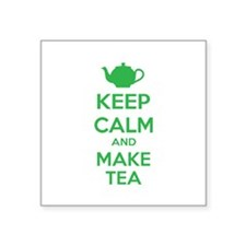 "Keep calm and make tea Square Sticker 3"" x 3"""