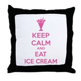 Keep calm and eat ice cream Throw Pillow