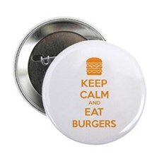 "Keep calm and eat burgers 2.25"" Button"