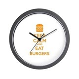 Keep calm and eat burgers Wall Clock