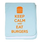 Keep calm and eat burgers baby blanket