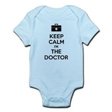 Keep calm I'm the doctor Infant Bodysuit